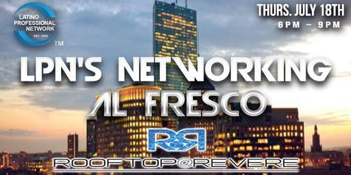 LPN's Networking Al Fresco® Boston's Latino Professional Networking Mixer