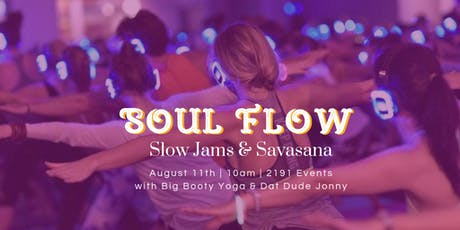 Soul Flow: Slow Jams & Savasana tickets