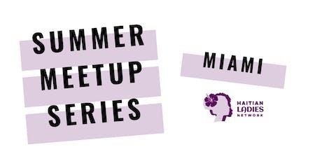 Haitian Ladies Network Miami Meetup - June 29th  tickets