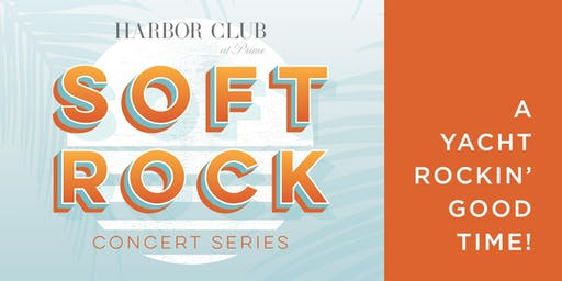 Soft Rock Concert Series; A Yacht Rockin' Good Time