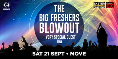 The Big Freshers Blow Out