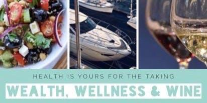 Wealth, Wellness & Wine