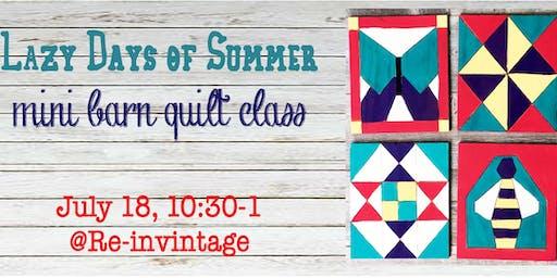 Lazy Days of Summer Barn Quilt Class