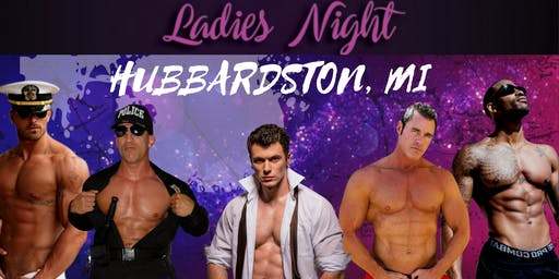 Hubbardston, MI. Magic Mike Show Live. Shiels Bar & Grill