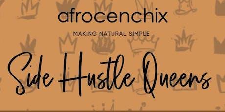 Side Hustle Queens - Side Hustle to Main Hustle tickets