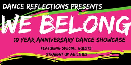 Dance Reflections 10 year Anniversary Showcase tickets