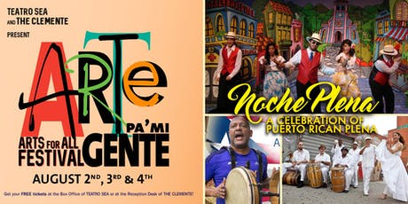 Day 1 - 8/2: Teatro SEA presents Arte Pa' Mi Gente Feat. Danza Fiesta y más tickets