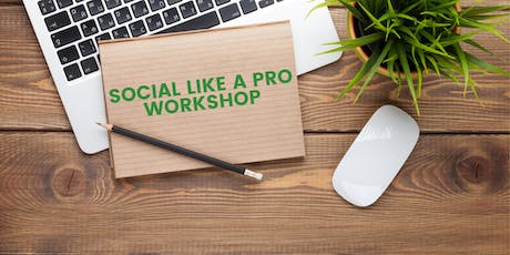 Social Like A Pro - Social Media Workshop tickets