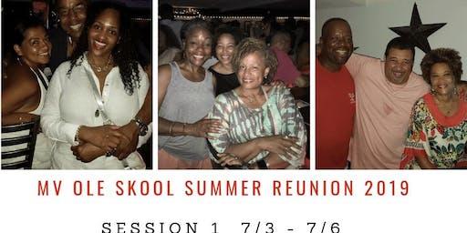 MV Ole Skool Summer Reunion 7/3 - 7/6, 2019