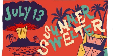 HTH presents Summer Swelter  & Bean Bags Tournament tickets
