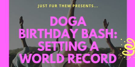 DOGA BIRTHDAY BASH: Setting A World Record