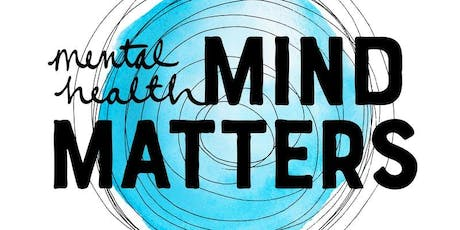 Mental Health: Mind Matters tickets