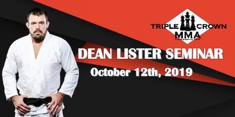 Dean Lister Gi Seminar (SHAWN HAMMONDS AFFILIATES) tickets