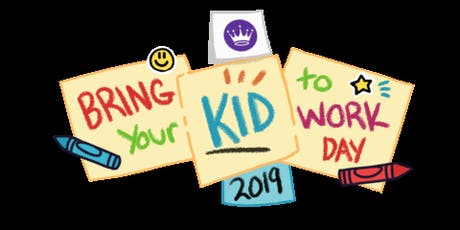 Bring your kids to work day!  tickets