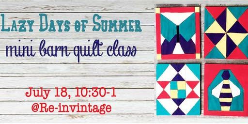 Lazy Days of Summer Mini Barn Quilt class