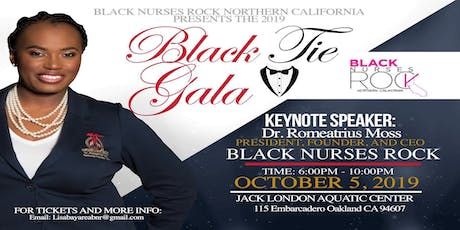 Black Nurses Rock Northern California Chapters Black Tie Fundraiser ** tickets