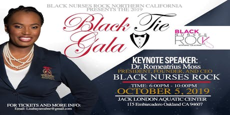 Black Nurses Rock Northern California Chapters Black Tie Fundraiser ** tickets