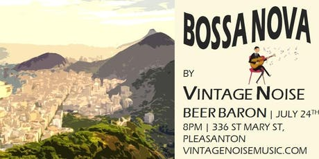 BOSSA NOVA by Vintage Noise tickets