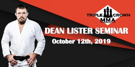 Dean Lister Gi Seminar (NON-TEAM SHAWN HAMMONDS AFFILIATES) tickets