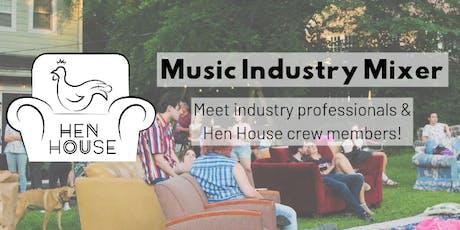 Hen House Music Industry Mixer tickets