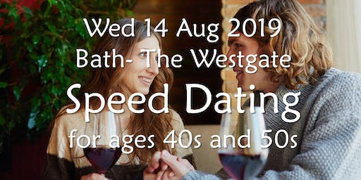 Speed Dating- Bath (Ages 40s and 50s)- BABS (Bath & Bristol Singles)