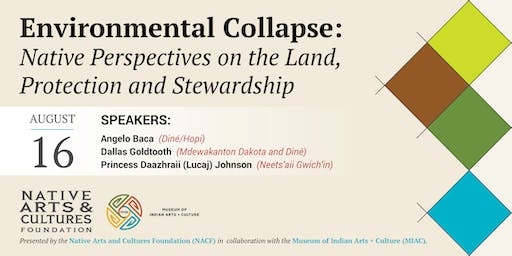 Environmental Collapse: Native Perspectives on the Land, Protection and Stewardship