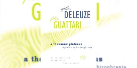 Deleuze & Guattari Reading Group tickets