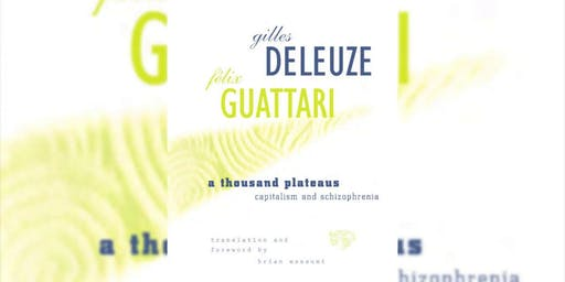 Deleuze & Guattari Reading Group