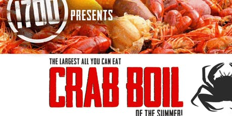 1700 Presents THE LARGEST CRAB BOIL of the SUMMER tickets