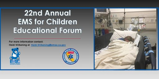 22nd Annual EMS for Children Educational Forum