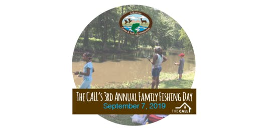 The CALL's 3rd Annual Family Fishing Day