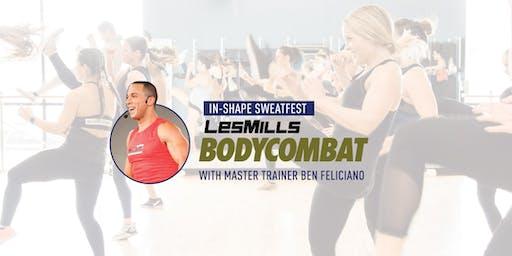 In-Shape Bodycombat Sweatfest with Ben Feliciano