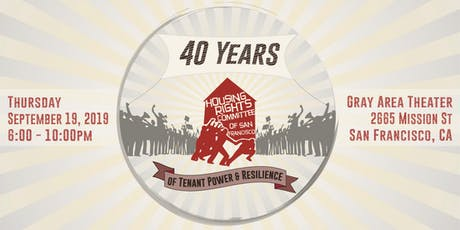 Celebrating 40 Years of Tenant Power and Resilience with HRCSF tickets