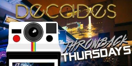 Throwback Thursdays at Decades tickets