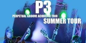 P3-Perpetual Groove Acoustic Trio