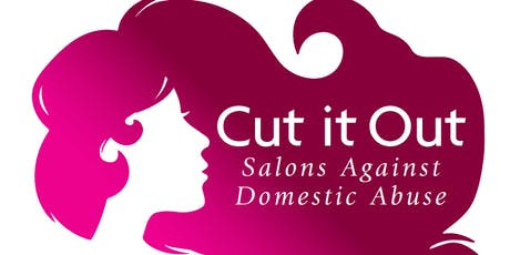 Cut It Out - Salons Against Domestic Abuse tickets
