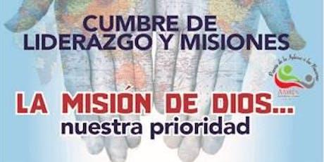"""Pre CUMBRE DE LIDERAZGO Y MISIONES """"MISIÓN DE DIOS"""" tickets"""