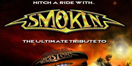Smokin: The Ultimate Tribute to Boston tickets
