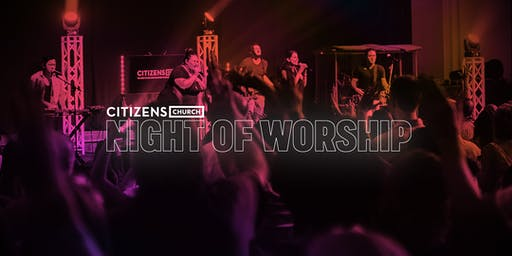 Citizens Night of Worship