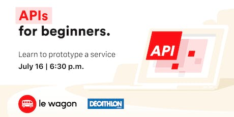 Le Wagon Workshop - API for Beginners tickets