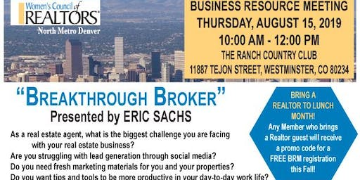 Breakthrough Broker Presented by Eric Sachs