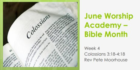 Worship Academy Bible Month with Rev Pete Moorhouse - Tue 25th June tickets