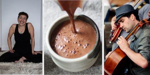 Cacao, Cello and Yoga