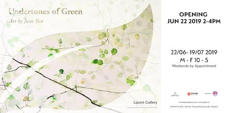 Exhibition: Undertones of Green - Paintings by June Yun tickets
