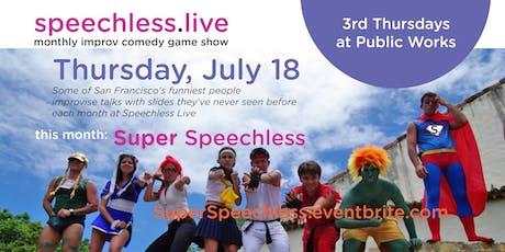 Speechless Live: Super Speechless tickets