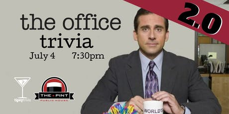 The Office ROUND 2 - July 4th, 7:30pm - The Pint Vancouver tickets