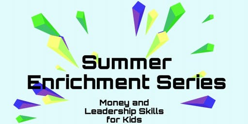 Summer Enrichment Series