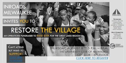 INROADS Milwaukee: Restore the Village