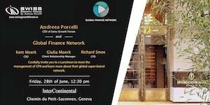 Swiss Growth Forum Geneva Luncheon with Global Finance ...