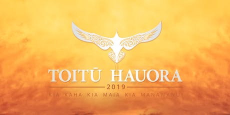 Toitū Hauora Māori Leadership Summit 2019 tickets